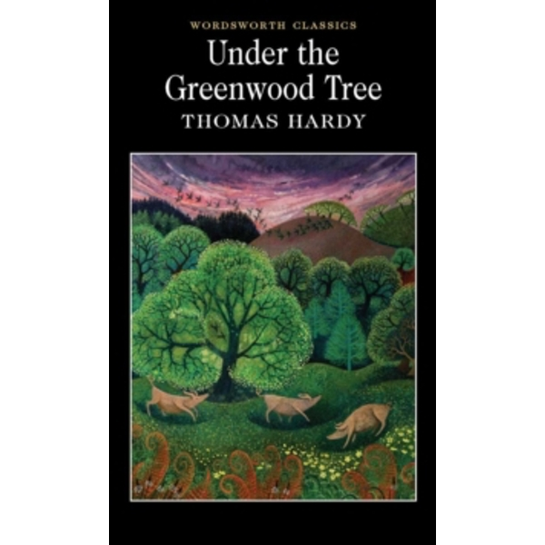 Under the Greenwood Tree by Thomas Hardy (Paperback, 1994)
