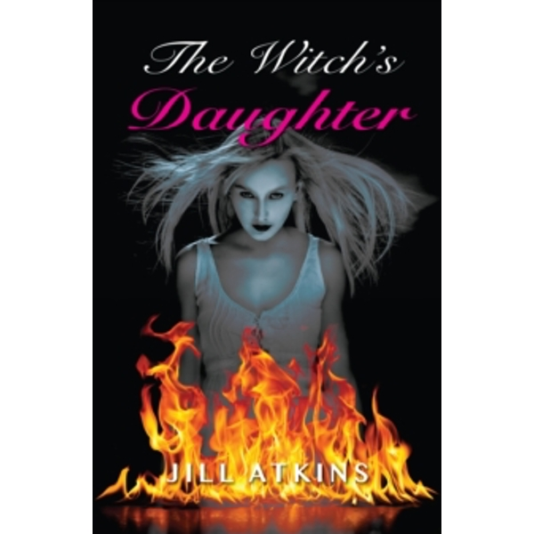 The Witch's Daughter by Jill Atkins (Paperback, 2016)