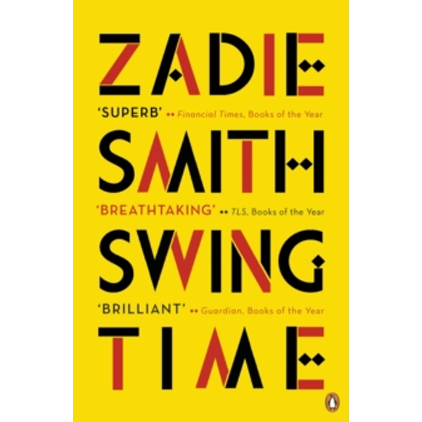 Swing Time: Longlisted for the Man Booker Prize 2017 by Zadie Smith (Paperback, 2017)