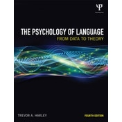 The Psychology of Language: From Data to Theory by Trevor A. Harley (Paperback, 2013)