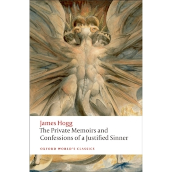 The Private Memoirs and Confessions of a Justified Sinner by James Hogg (Paperback, 2010)