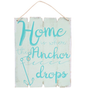 Home Is Where The Anchor Drops Hanging Sign
