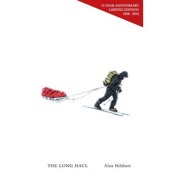 The Long Haul 10 Year Anniversary Limited Edition Paperback / softback 2018