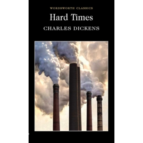 Hard Times (Wordsworth Classics) Paperback