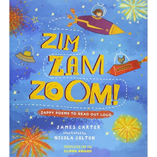Zim Zam Zoom! Zappy Poems to Read Out Loud Paperback / softback 2018