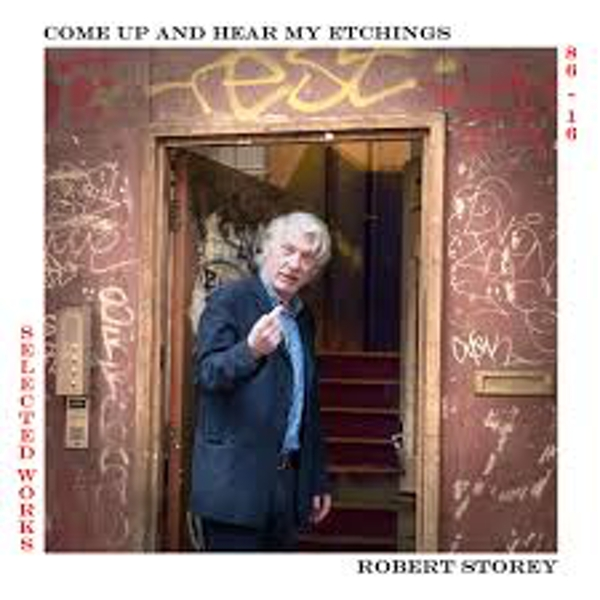 Robert Storey ‎– Come Up And Hear My Etchings Vinyl