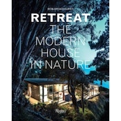 Retreat: The Modern House in Nature by Ron Broadhurst (Hardback, 2015)