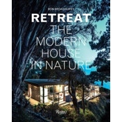 Retreat : The Modern House in Nature
