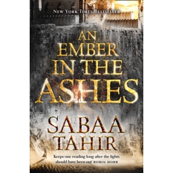 An Ember in the Ashes (An Ember in the Ashes, Book 1) by Sabaa Tahir (Paperback, 2016)