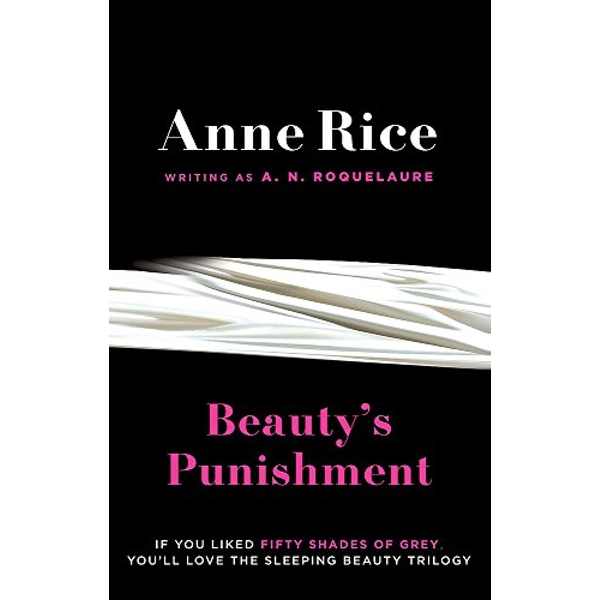 Beauty's Punishment by A. N. Roquelaure, Anne Rice (Paperback, 2012)