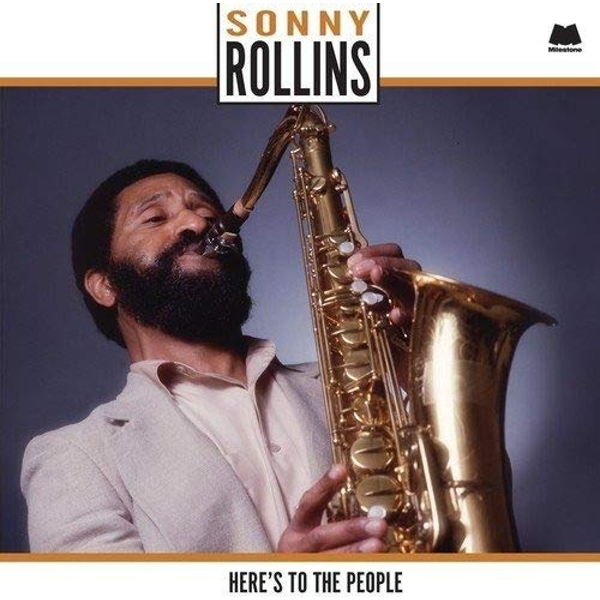 Sonny Rollins - Heres To The People Vinyl