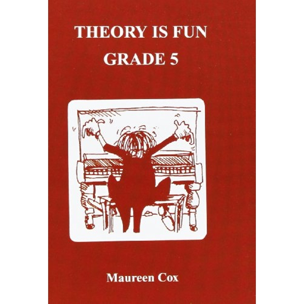 Theory is Fun: Grade 5 by Maureen Cox (Paperback, 1993)