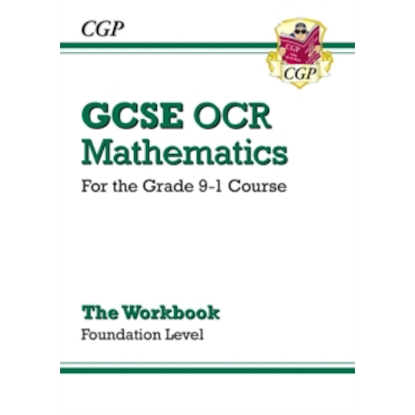 New GCSE Maths OCR Workbook: Foundation - For the Grade 9-1 Course by CGP Books (Paperback, 2015)