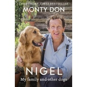 Nigel : my family and other dogs