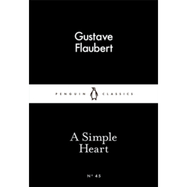 A Simple Heart by Gustave Flaubert (Paperback, 2015)