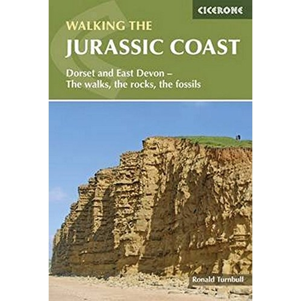 Walking the Jurassic Coast: Dorset and East Devon - The Walks, the Rocks, the Fossils by Ronald Turnbull (Paperback, 2015)