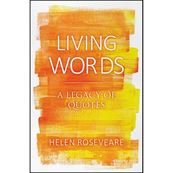 Living Words A Legacy of Quotes Hardback 2019