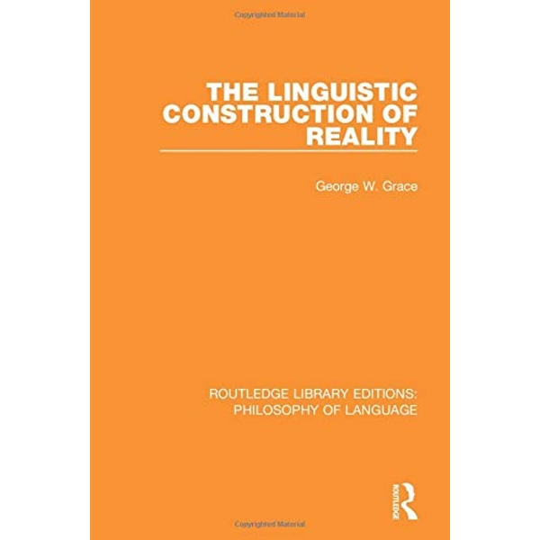 The Linguistic Construction of Reality  Paperback / softback 2018