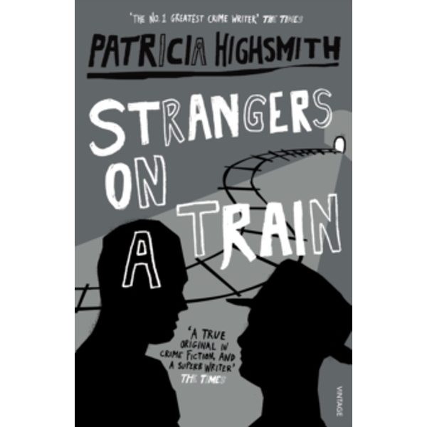 Strangers On A Train by Patricia Highsmith (Paperback, 1999)