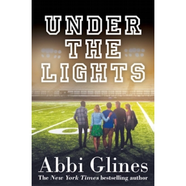 Under the Lights by Abbi Glines (Paperback, 2016)