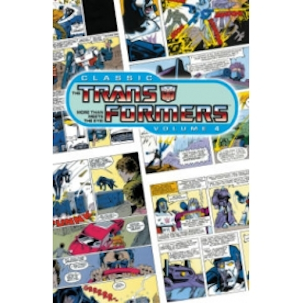 Classic Transformers Volume 4
