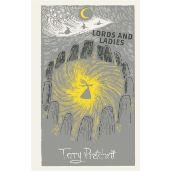 Lords and Ladies : Discworld: The Witches Collection