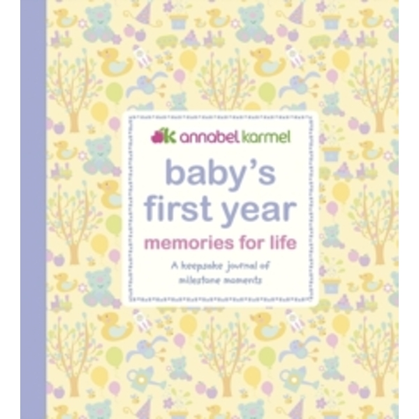 Baby's First Year Memories for Life : A keepsake journal of milestone moments