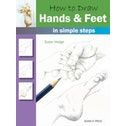 How to Draw: Hands & Feet : In Simple Steps