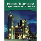 Process Technology Equipment and Systems by Charles E. Thomas (Paperback, 2014)