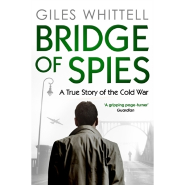 Bridge of Spies by Giles Whittell (Paperback, 2012)