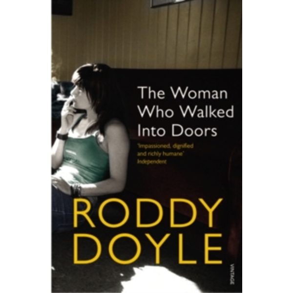 The Woman Who Walked Into Doors by Roddy Doyle (Paperback, 1997)