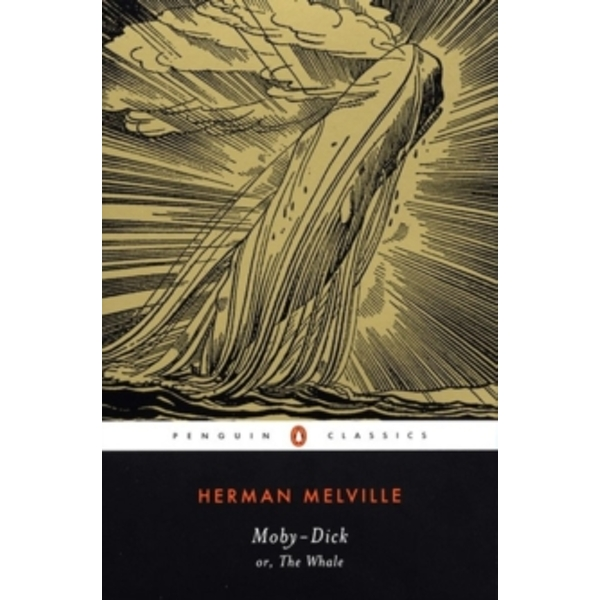 Moby-Dick: or, The Whale by Herman Melville (Paperback, 2002)