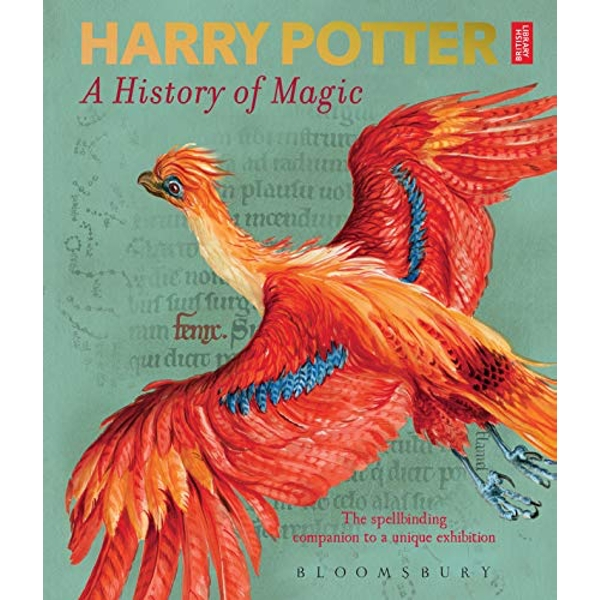 Harry Potter - A History of Magic The Book of the Exhibition Paperback / softback 2018