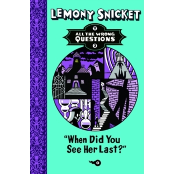 When Did You See Her Last? by Lemony Snicket (Paperback, 2014)