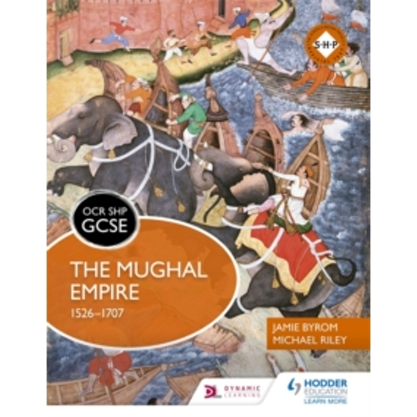 OCR GCSE History SHP: the Mughal Empire 1526-1707 by Michael Riley, Jamie Byrom (Paperback, 2017)