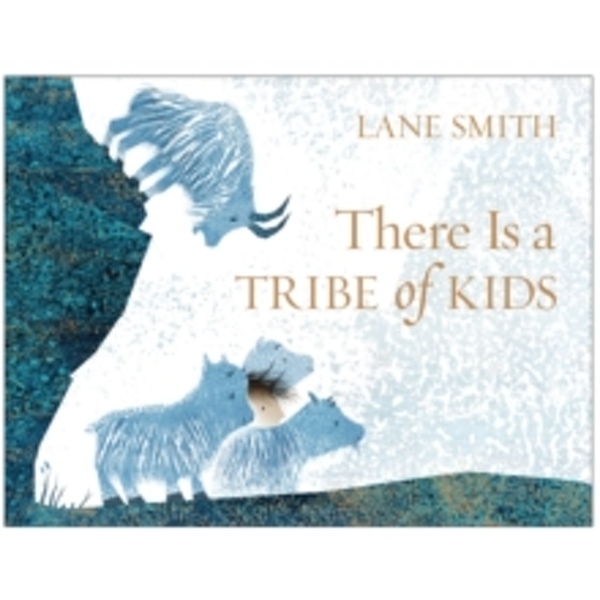 There Is a Tribe of Kids (Paperback, 2017)