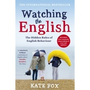 Watching the English: The International Bestseller Revised and Updated by Kate Fox (Paperback, 2014)