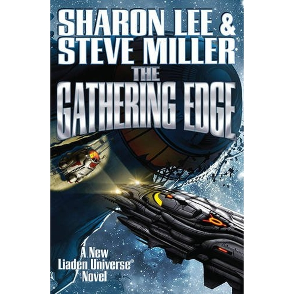 Liaden Universe  Book 20: The Gathering Edge Hardcover