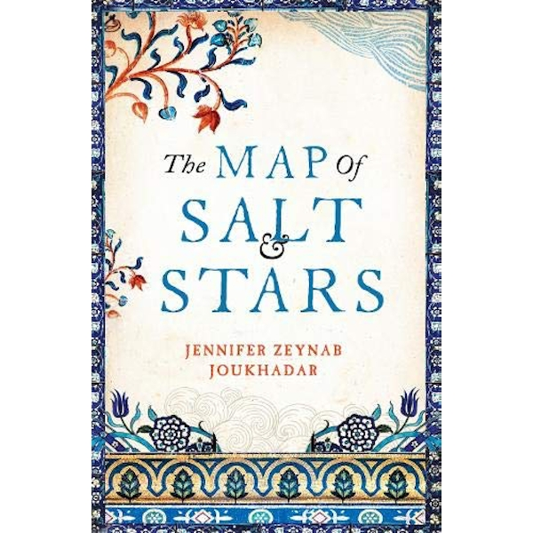 The Map of Salt and Stars  2018 Hardback