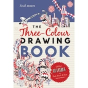 The Three-Colour Drawing Book : Draw anything with red, blue and black ballpoint pens