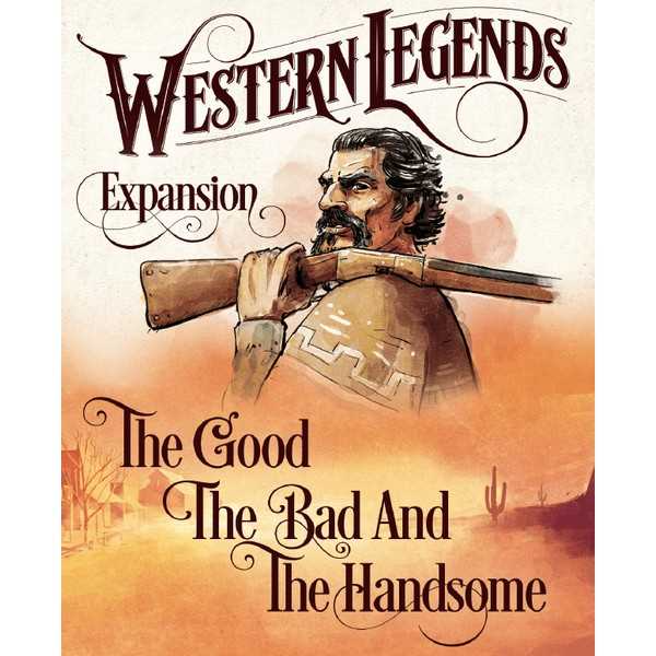 Western Legends: The Good, the Bad and the Handsome Board Game
