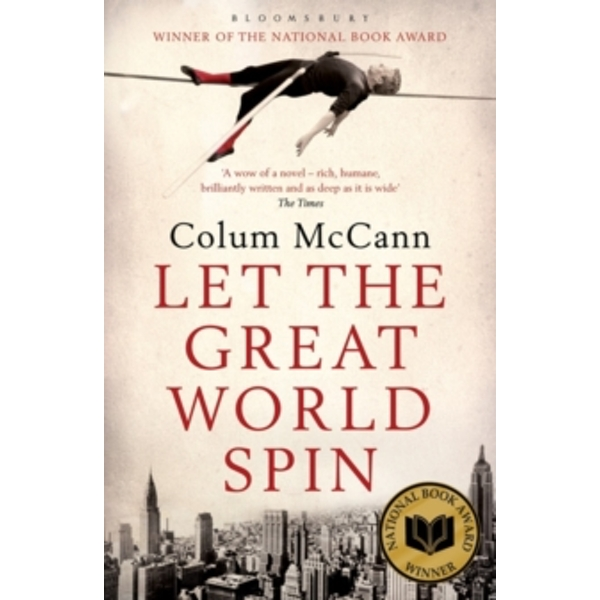 Let the Great World Spin by Colum McCann (Paperback, 2010)