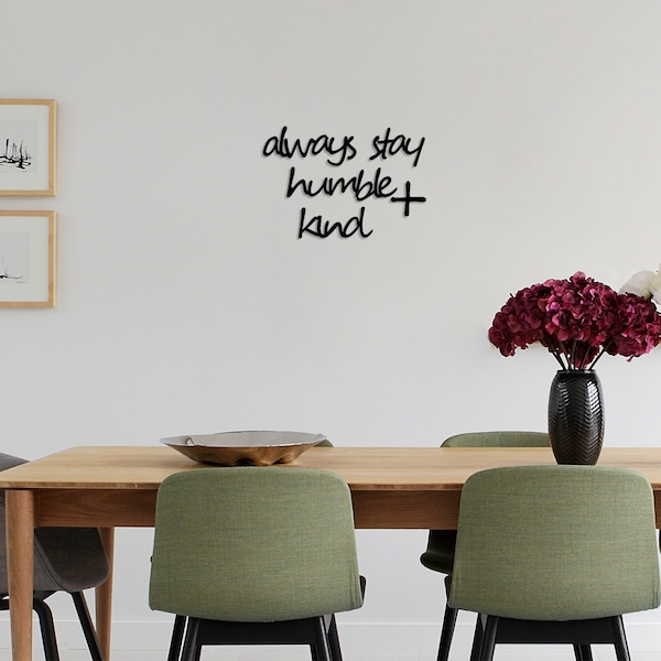 Always Stay Humble Kind Black Decorative Wooden Wall Accessory