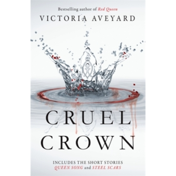 Cruel Crown : Two Red Queen Short Stories
