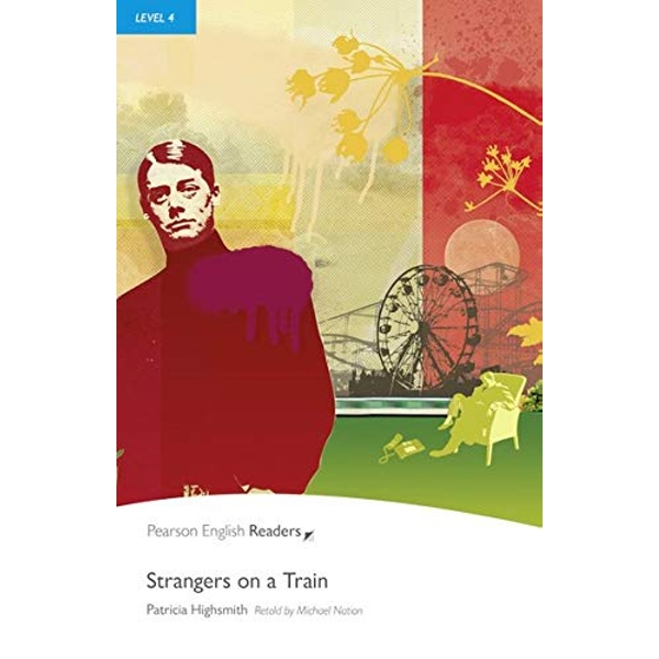 Level 4: Strangers on a Train by Patricia Highsmith (Paperback, 2008)