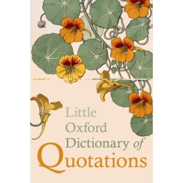 Little Oxford Dictionary of Quotations by Oxford University Press (Hardback, 2014)