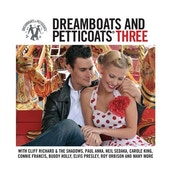 Dreamboats & Petticoats 3 - Various Artists CD