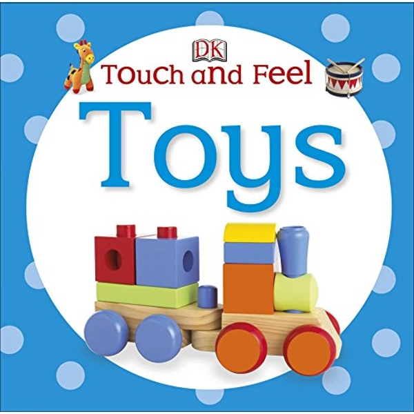 Touch and Feel Toys by DK (Board book, 2014)