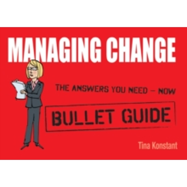 Managing Change by Tina Konstant (Paperback, 2011)