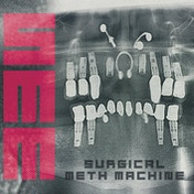 Surgical Meth Machine - Surgical Meth Machine (Gatefold Vinyl)